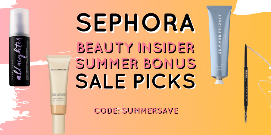 Sephora-Beauty-Insider-Summer-Bonus-Sale-Picks.png