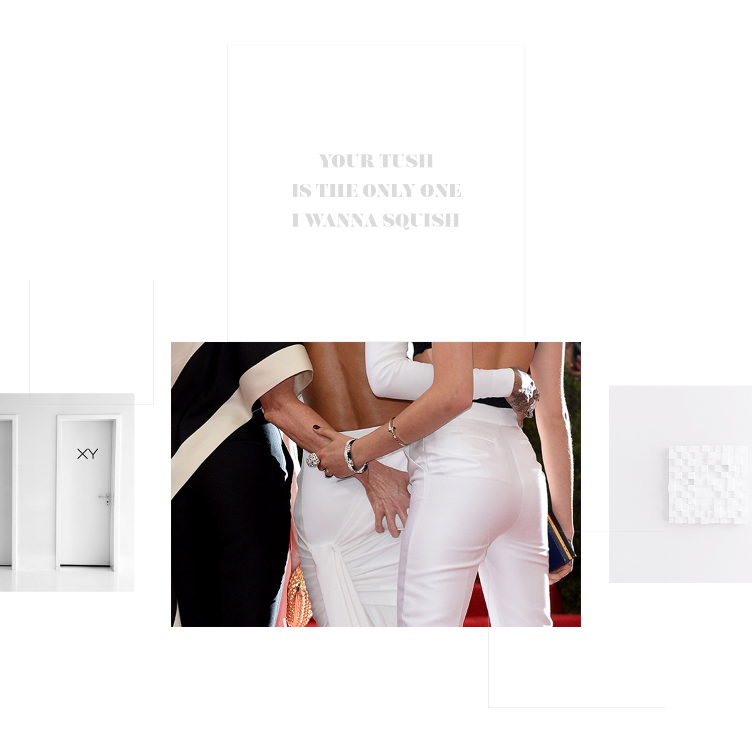 """Voilà chromosome decals on white minimalist doors + Grabbin tush on the red carpet + W Hotel's square wall hanging = LoweCo.'s """"Your tush is the only one I wanna squish"""" card"""