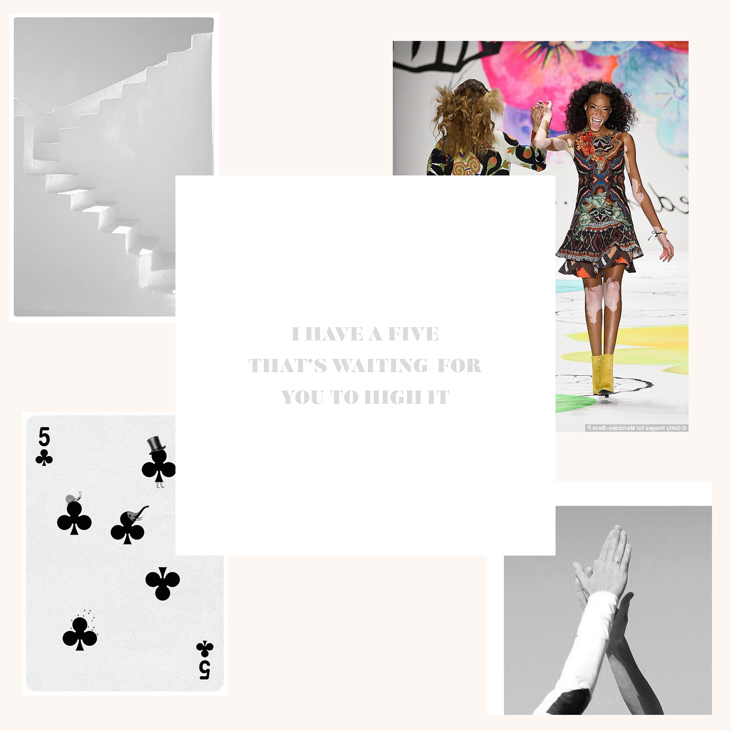 """Clean, bold lines of steps in Santorini + Desigual models sharing a fun catwalk five + high-fiving hands during a workout + a Jonathan Burton playing card = LoweCo.'s """"I Have A Five That's Waiting For You To High It""""card"""