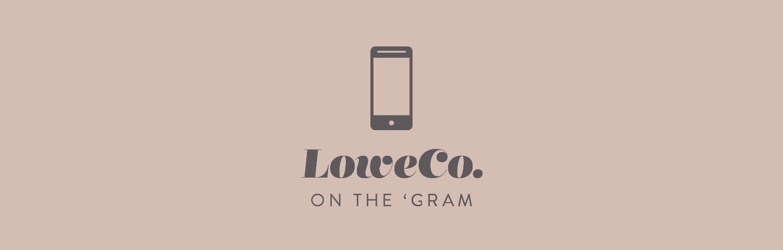 LoweCo. on Instagram
