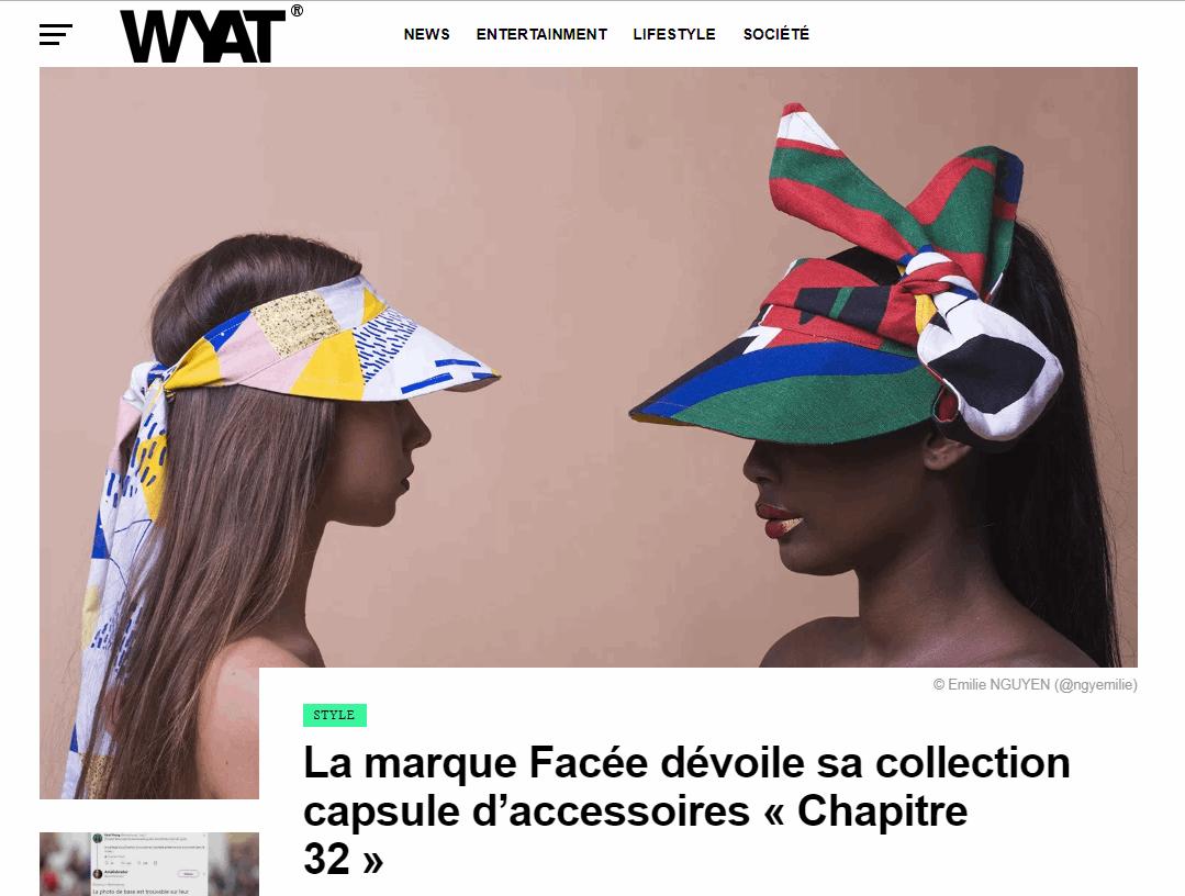 2018-10-18 10_47_35-La marque Facée dévoile sa collection capsule d'accessoires _Chapitre 32_ - WYAT.png