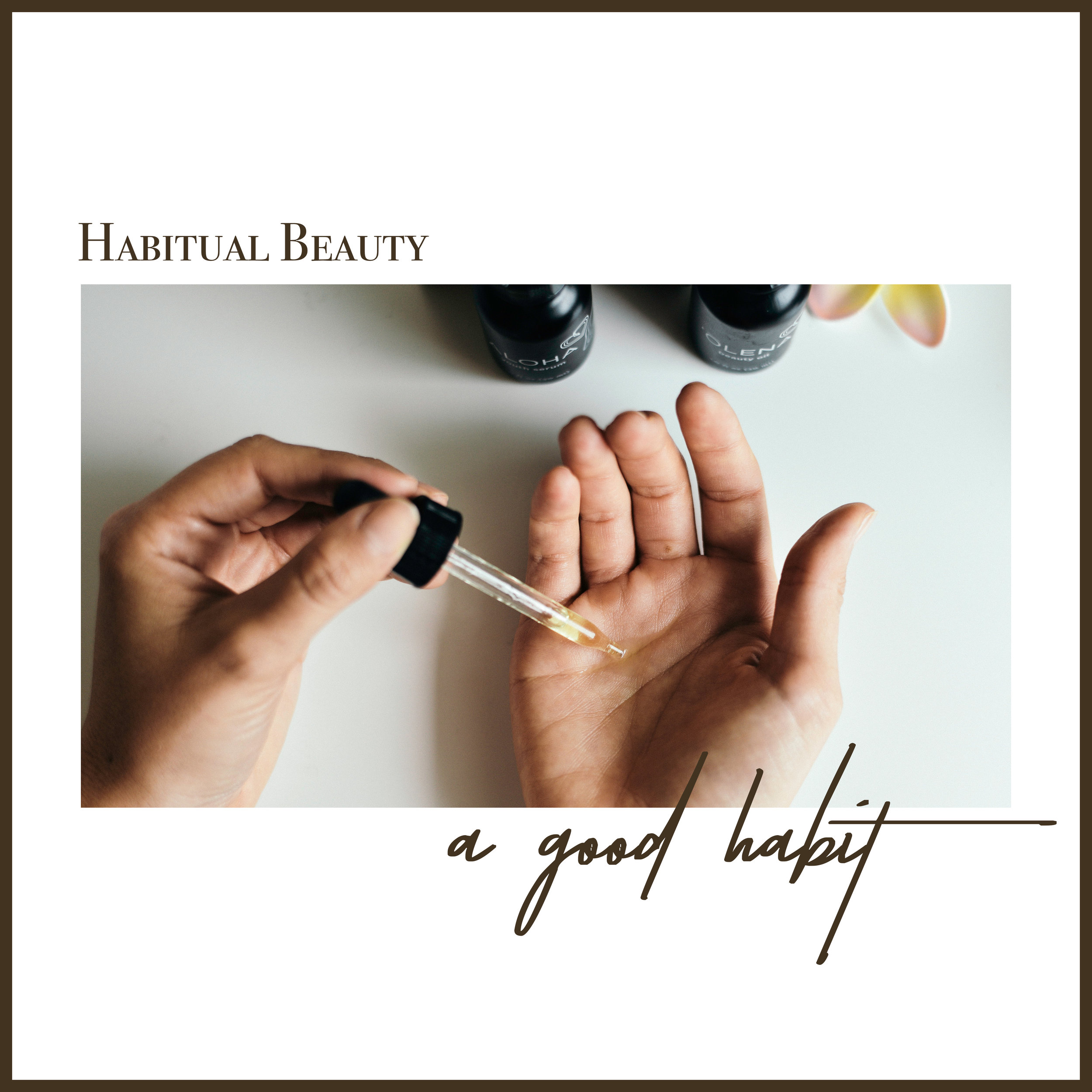 "Habitual She rates this line of Honua Skincare as one to form ""A GOOD HABIT"" with in your daily beauty ritual."