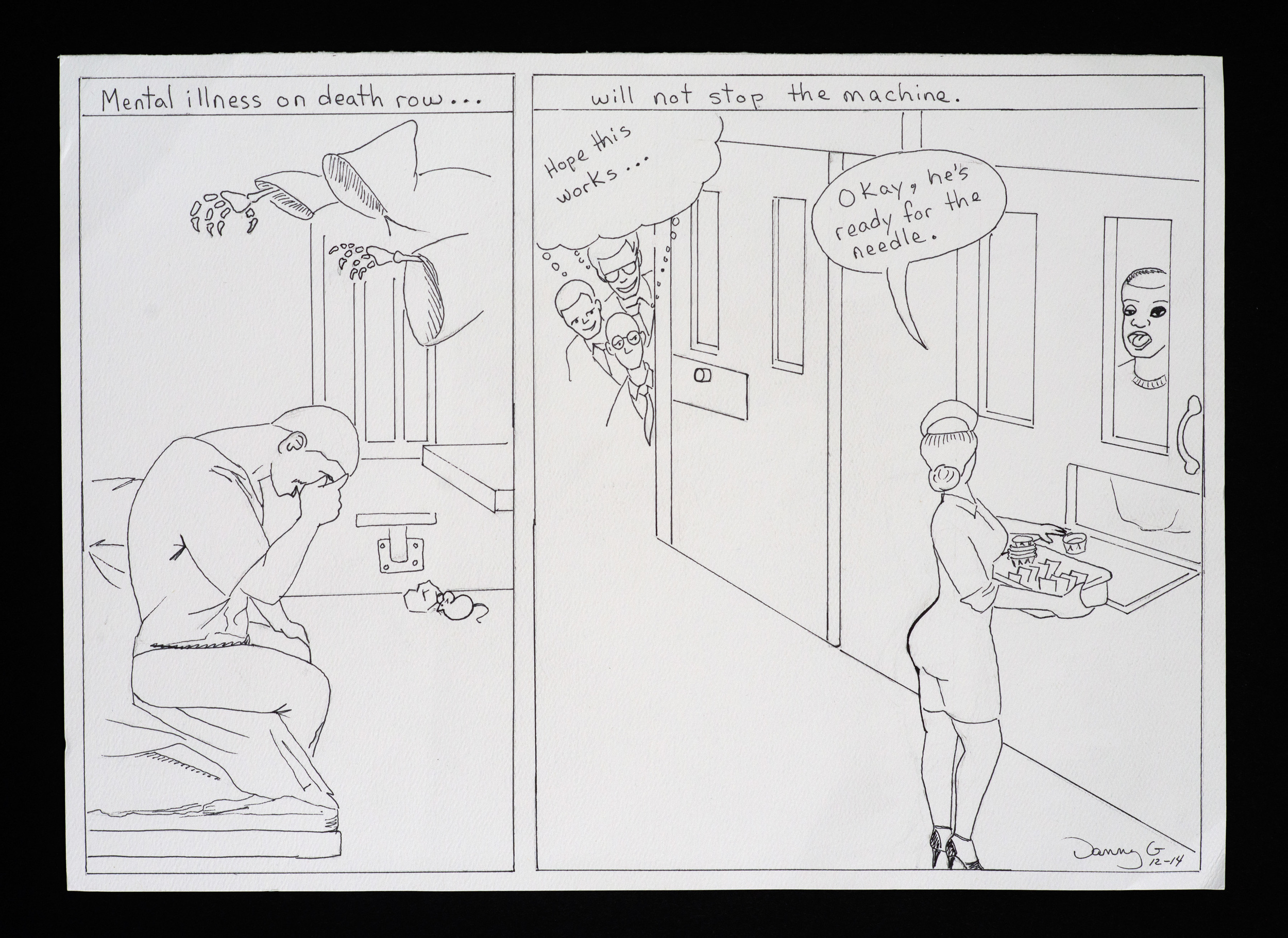"""Mental Illness on Death Row Will Not Stop the Machine ,pen on paper, 11""""x15.125"""""""