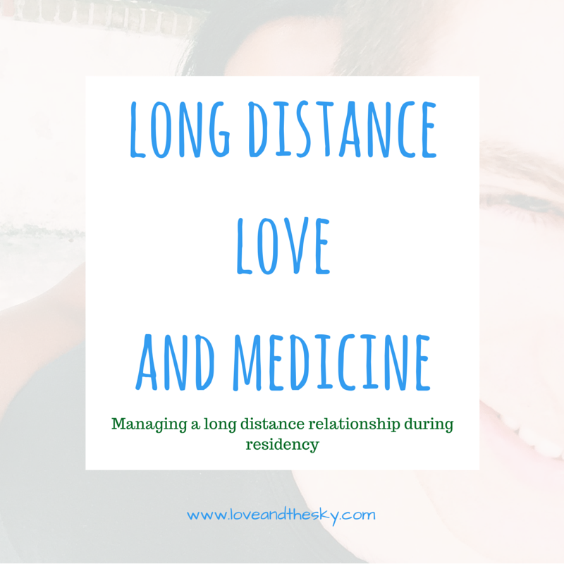 Balancing a long distance relationship with residency and/or medical school