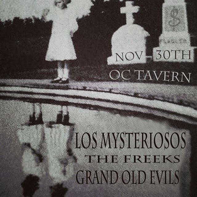 Evils playing the @oc_tavern in San Clemente this Fri with @los_mysteriosos and @the_freeks come on down!