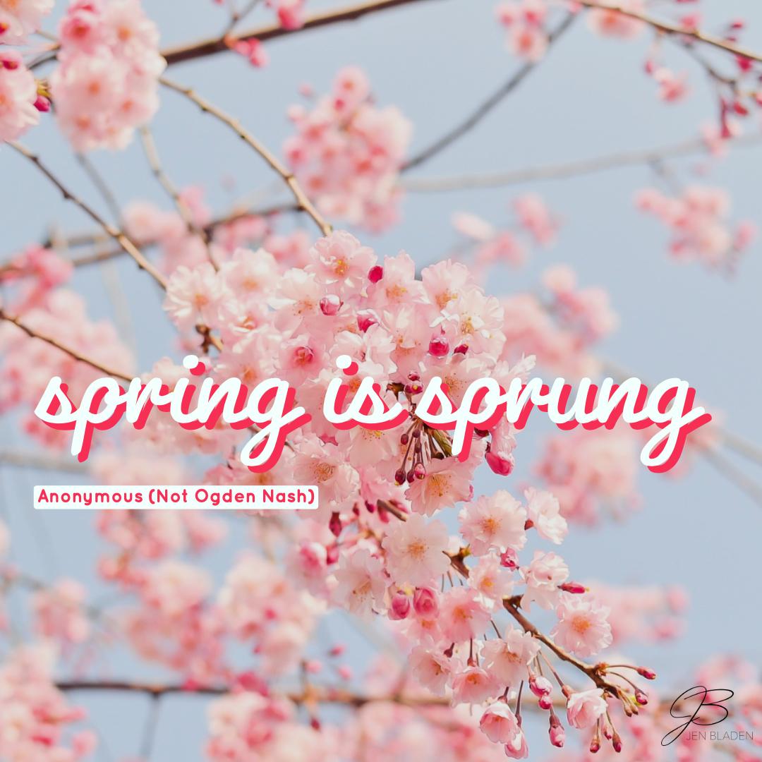 Happy First Day Of Spring Jen Bladen Journalism