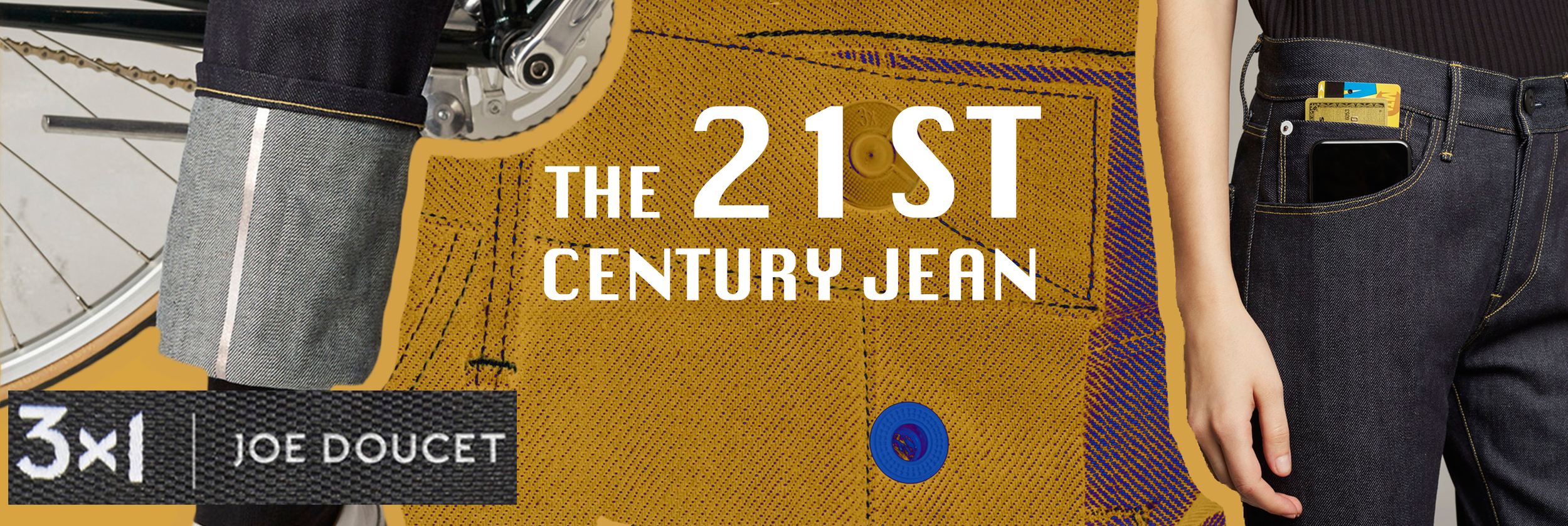 The 21st Century Jean, 3x1 X Joe Doucett