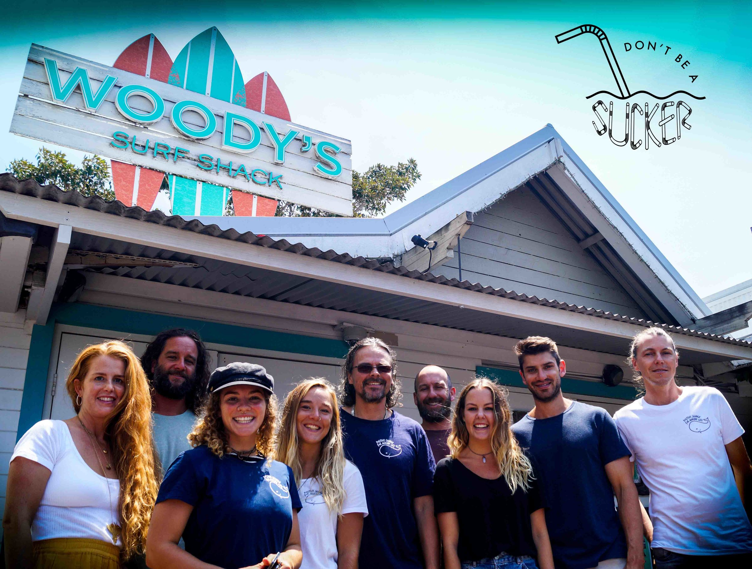 The PCFML Byron team and the crew at Woody's Surf Shack, celebrating our Don't Be A Sucker campaign launch with Woody's going single-use plastic free!