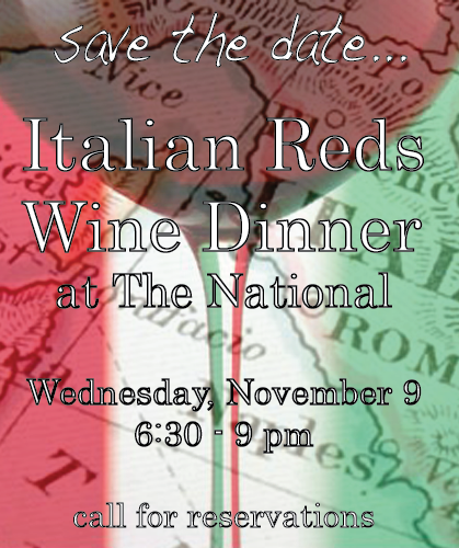 Italian Reds Wine Dinner      five courses paired with exceptional Italian Red Wines      Wednesday, November 9   6:30-9pm   $75 per guest        on the menu…      1. Flor Prosecco Rosé, Veneto NV  prosciutto, pine nuts, castelvetrano olives, preserved orange and baby lettuces    2. Forteto Della Luja, 'Le Grive', Piemonte 2006  bucatini pasta, duck confit, foraged mushrooms, local juliet tomatoes and spinach, basil, parmesan    3. Fattoria di Fubbiano, 'I Pampini', Toscana 2004  porchetta {pork loin and belly with sage, rosemary and garlic}, wilted local kale    4. Giuseppe Quintarelli, Rosso Ca del Merlo, Veneto 1999   grilled lamb t-bones, pepperonata, local onions, local arugula    5.  tiramisu in mason jars       call today for reservations (706) 549-3450