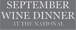 It's time for vegetarians–and vegetables of course–to take the spotlight! Join us for five outstanding meat-free courses paired with organic French wines.   *Meat-eaters, never fear, you'll love this menu too      September Wine Dinner at The National      Wednesday, September 28, 2011   6:30 pm   $55 per person     featuring a vegetarian menu & organic French wines from John David Headrick Selections         1.   mezze with za'atar flatbreads   beetroot hummus, goat milk labne with roasted zucchini and onions, cucumber and radishes in salsa verde with pea shoots, roasted local sweet peppers with capers, pomegranate and sumac     sauvignon blanc-chardonnay, Domaine des Huards, Cheverny, France, 2008       2.   local corn chowder  with curry, tomato, coconut, cashews, cilantro     viognier, Le Paradou, Côtes du Luberon, France, 2009       3.   wild mushroom parcel  with yellow german potato, spinach and basil     pinot noir, Domaine Claude Riffault, Sancerre, France, 2009       4.   salad of Valençay cheese , roasted apple, plum and fennel, arugula, frisee, pecans, verjus     gamay-malbec-cab franc-pinot noir, Le Claux Delorme, Valençay, France, 2008       5.   sweet potato upside-down cake , Greek yogurt, cane syrup, lime      call us at 706.549.3450 to make a reservation