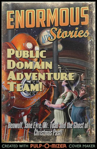 Public Domain Adventure Team - Intrepid heroes from across the literary canon reinvent the stories you ought to have read in school. Can our heroes save literature from the corruption of time? Will they put other characters back in their proper narratives?CHARACTERS:Jane Eyre - The de-facto leader of the band, Jane's skills as a babysitter make her ideal for corralling the rest of her earnest companions.Mr. Toad - Lord of Toad Hall and a noted automobile enthusiast, Mr. Toad brings
