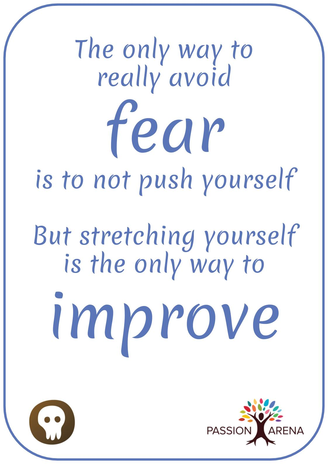 Intro-2-27. What are you afraid of and what does it stop you from trying?