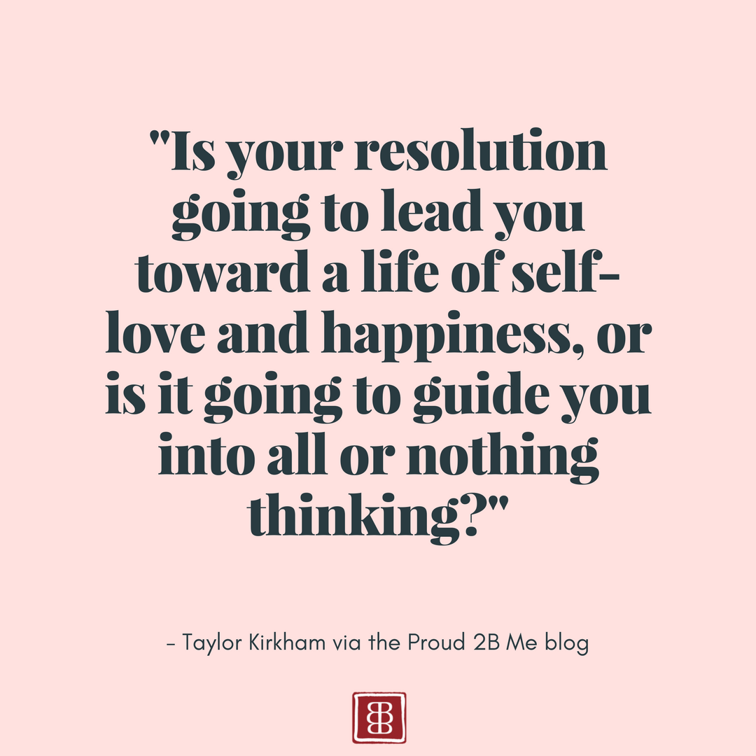 All or Nothing: Rethinking New Year's Food Resolutions - by Taylor Kirkham