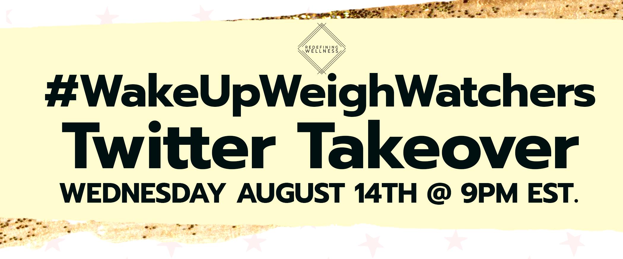 Redefining Wellness WakeUpWeightWatchers Twitter Takeover Kurbo Kids App