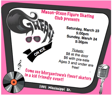 MDFSC's Spring Show: Grease On Ice - The Mason-Dixon Figure Skating Club and WVU Synchronized Skating Team will be skating to the music of Grease in a kid friendly event on March 23 and 24, 2019. Presale tickets will be available at BOPARC Ice Arena starting March 1, 2019. For any questions about our event, please email Angela Barclay at angelaskates@yahoo.com or Gina Geils at ginag164@comcast.net.