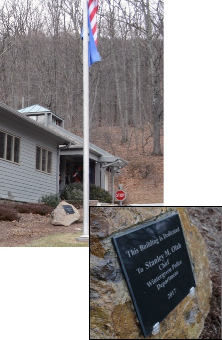 A plaque dedicating the mountain gatehouse to Chief Stan Olah was installed by the Wintergreen Property Owners Association in December. -