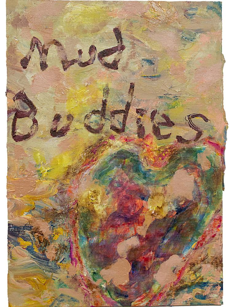 Mud Buddies