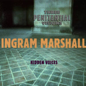 "<a href=""http://www.amazon.com/Three-Penitential-Visions-Hidden-Voices/dp/B00122L28E/ref=sr_1_1?ie=UTF8&qid=1440891530&sr=8-1&keywords=marshall+hidden+voices"" target=""_blank"">Click to purchase</a>"