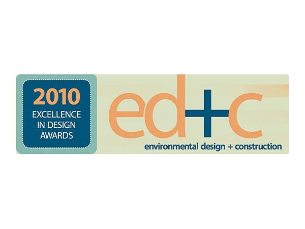 ENVIRONMENTAL DESIGN+CONSTRUCTION  Excellence in Design 2010
