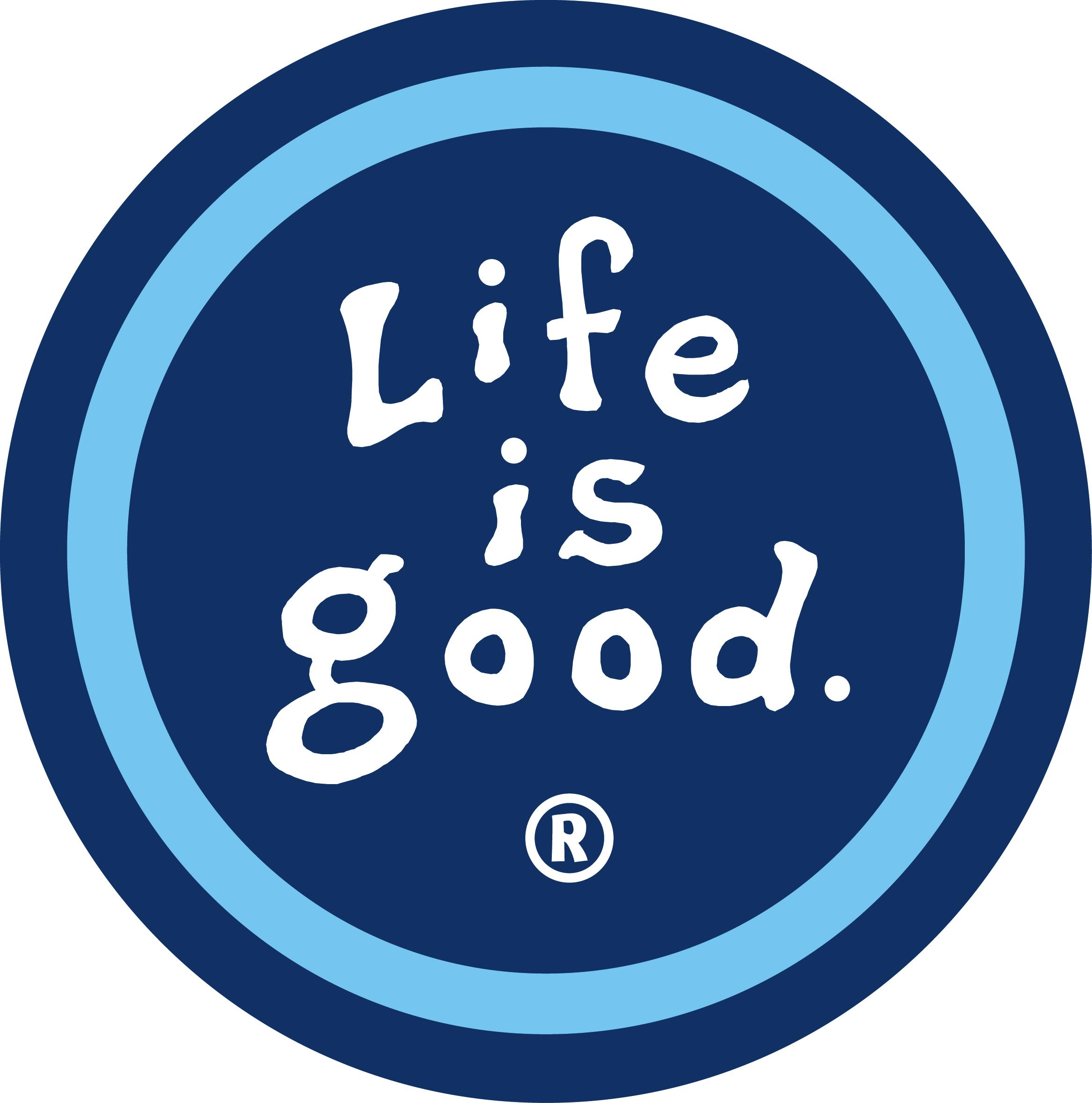 life is good.jpg