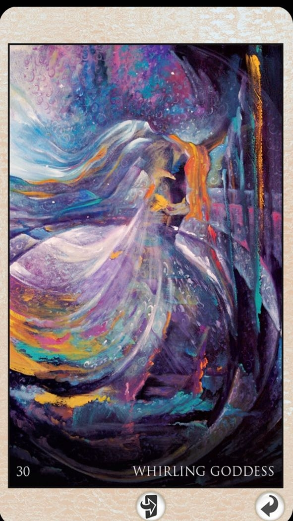 Whirling Goddess - time to be in the body, and get out of the head.