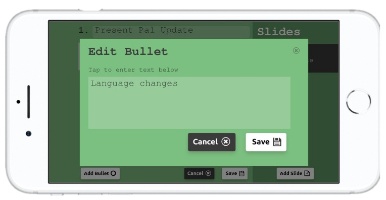 IMAGE: 'Edit Bullet' text box on Present Pal Notes mode