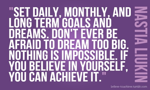 """""""When you believe it, you can achieve it."""" One of my favorite parts about this quote. Image source: believe-toachieve.tumblr.com"""