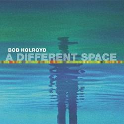 BobHolroydDifSpace.jpg
