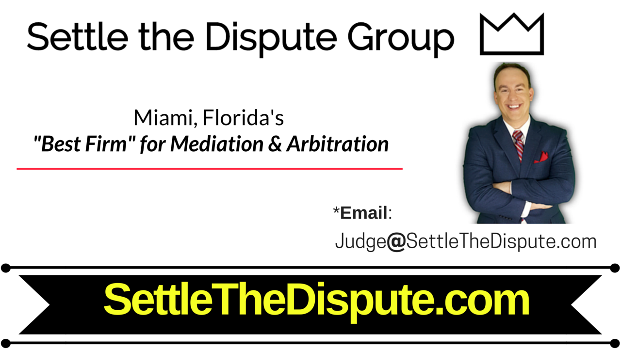 """Miami Florida's """"Top-Ranked"""" Law Firm for Mediation & Arbitration - ADR in Miami"""