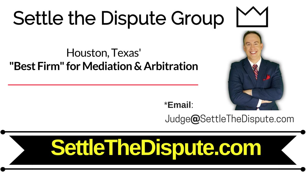 Houston, Texas' Best Mediation & Arbitration ADR Law in Houston