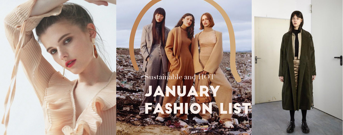 January fashion list. sustainable and hot.jpg