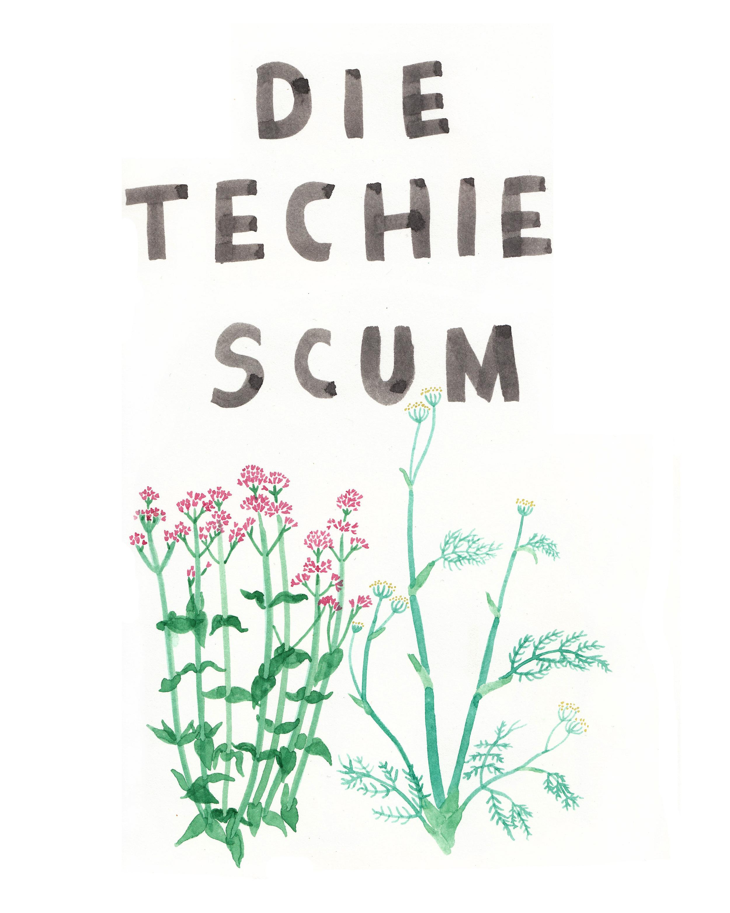 Die Techie Scum