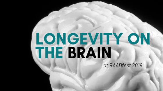 Brain longevity raadfest 2019