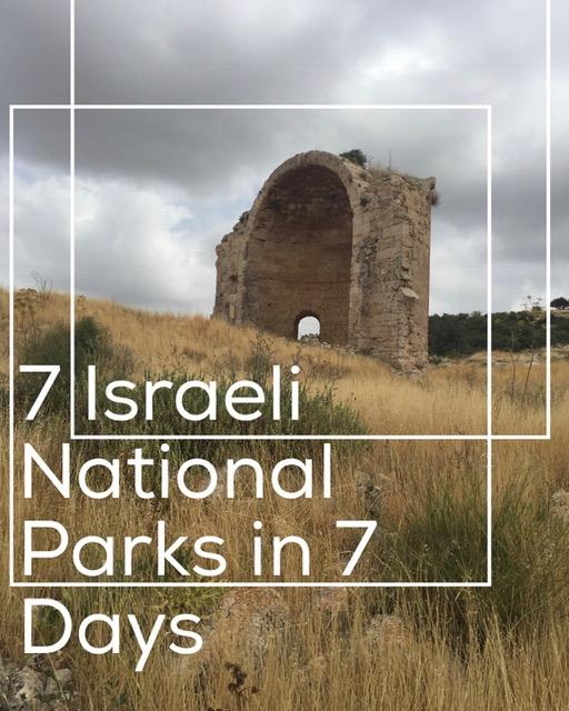 7 Israeli National Parks in 7 Days