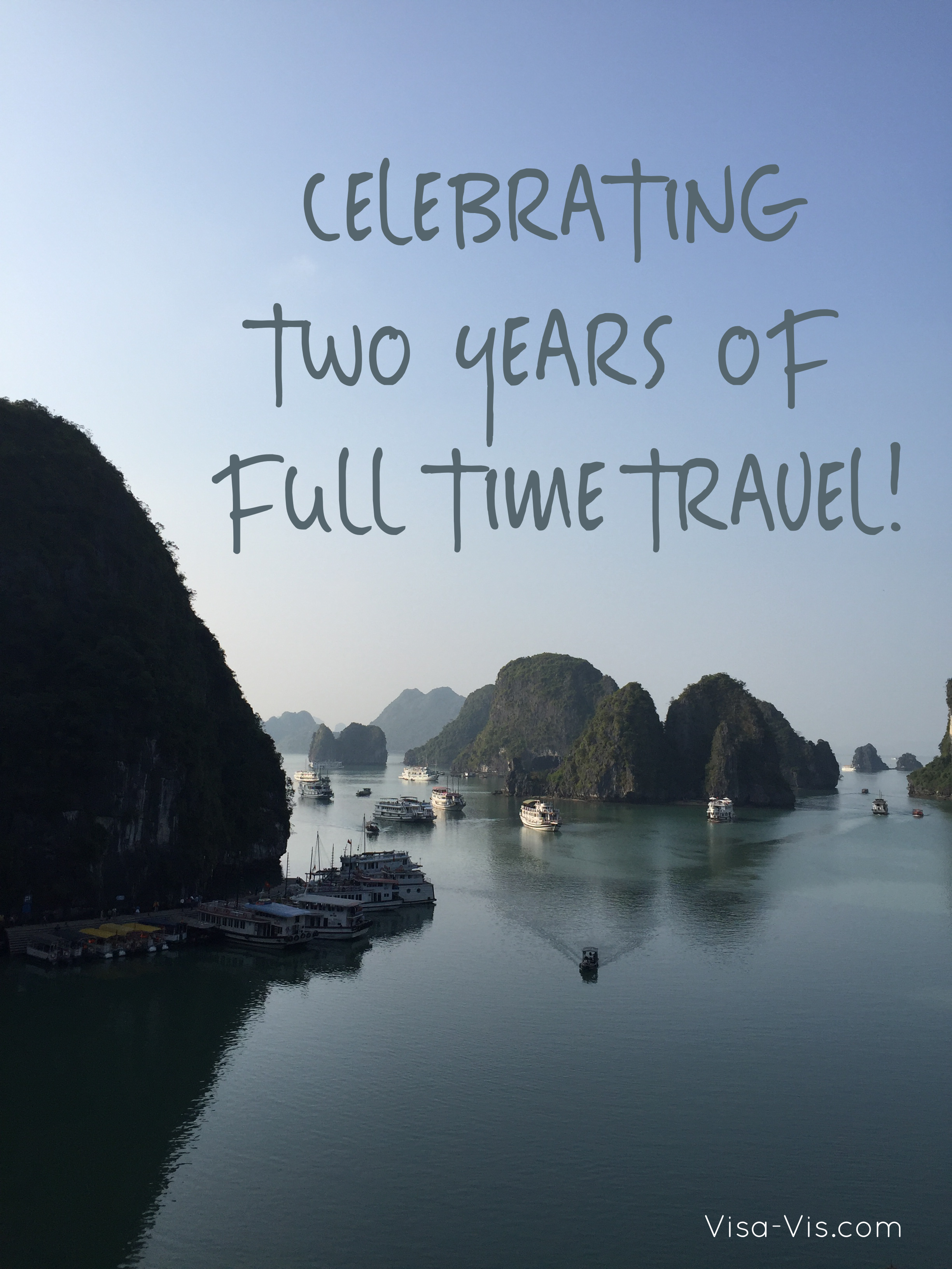 2 Years of Full Time Travel