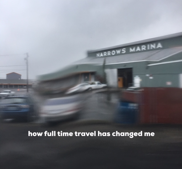 How full time travel has changed me.jpg