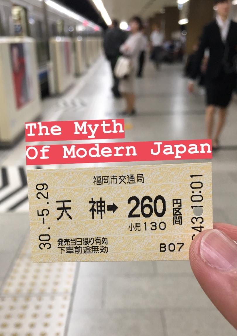 The Myth of Modern Japan Train Ticket