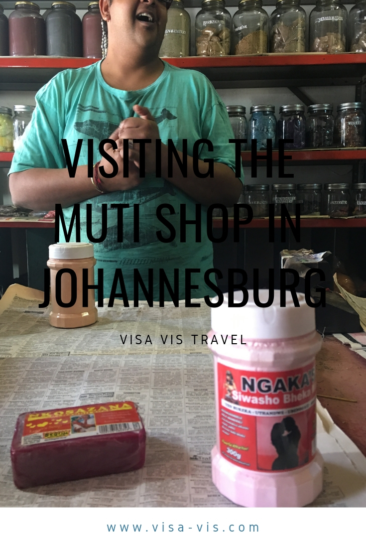 visiting the muti shop in johannesburg south africa