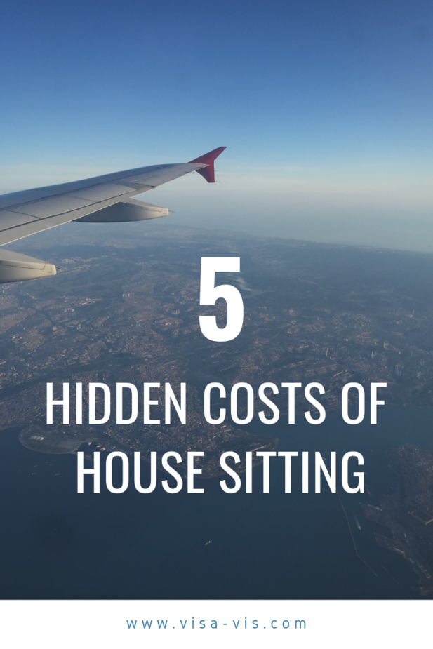 The Hidden Costs of House Sitting Unique Travel Experiences