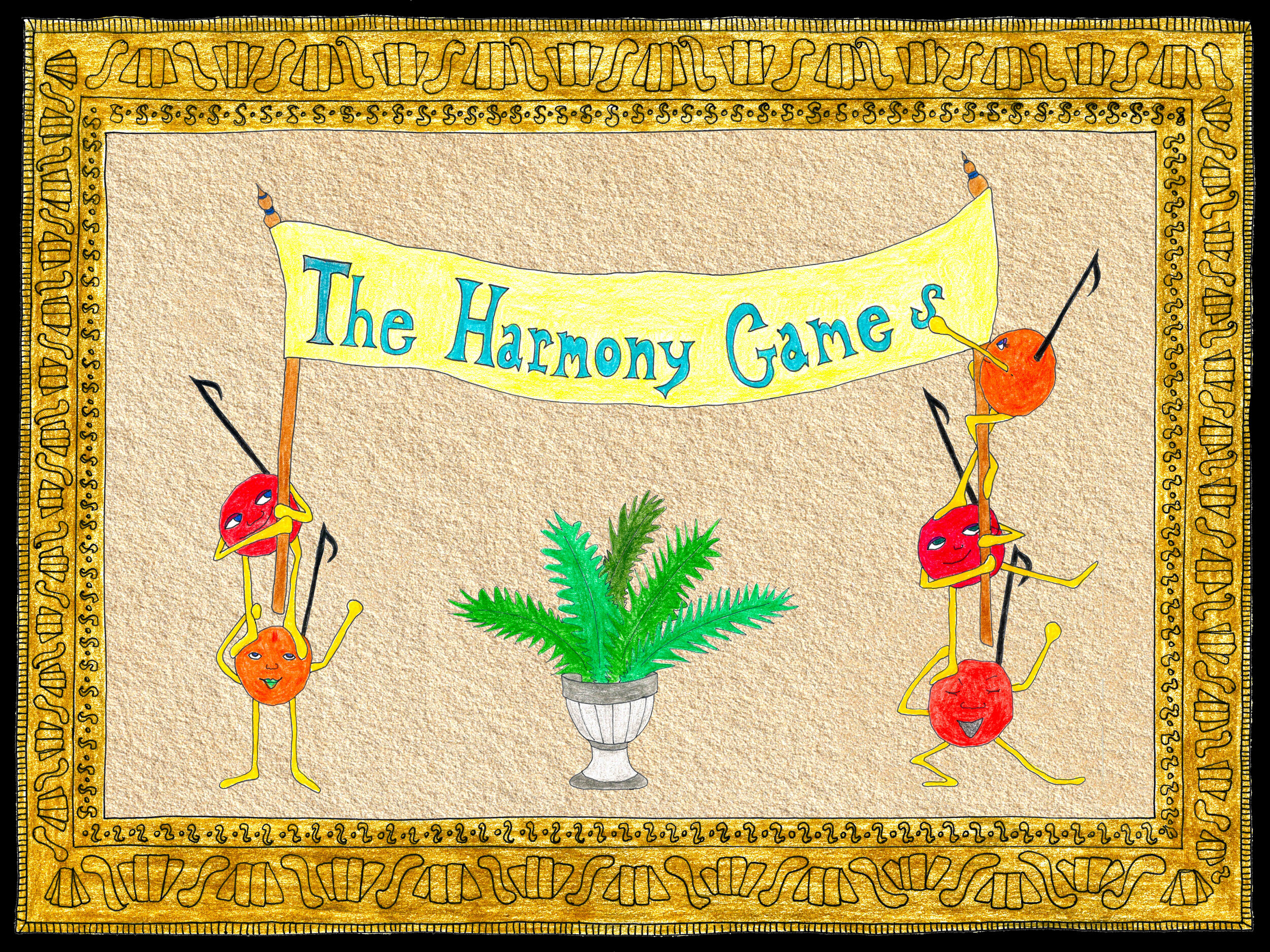 The harmony games - Music and Story by Yaniv SegalArtwork by Cathy Weinfield-Zell