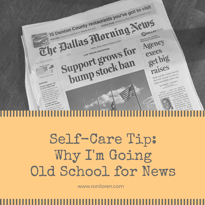 Self-Care Tip_ Going Old School for News.png