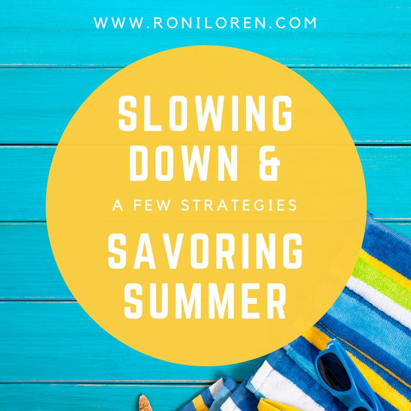 slowing down & savoring summer.png