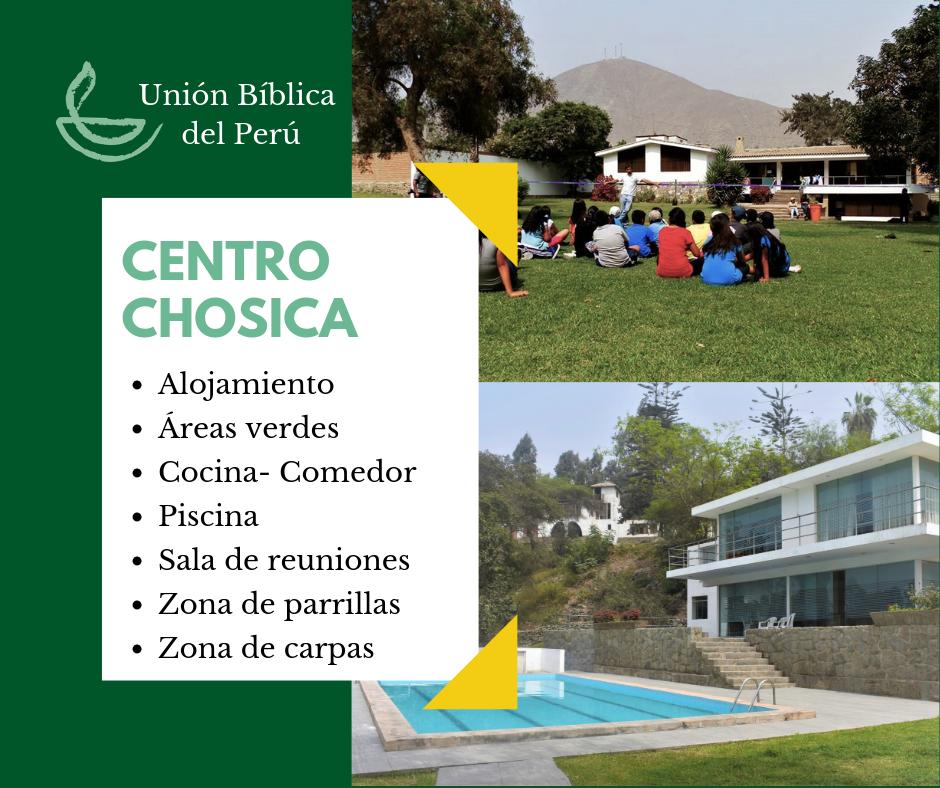 Desde 2001, el Centro Chosica de la Unión Bíblica del Perú es sede de diversos eventos y lugar favorito para vacacionar en el campo -