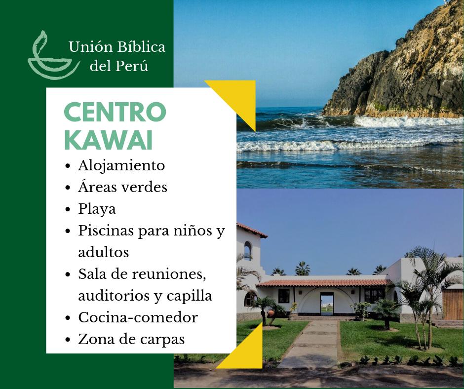 Desde 1956 el Centro Kawai de la Unión Bíblica del Perú es sede de diversos eventos y lugar preferido para vacacionar en verano -