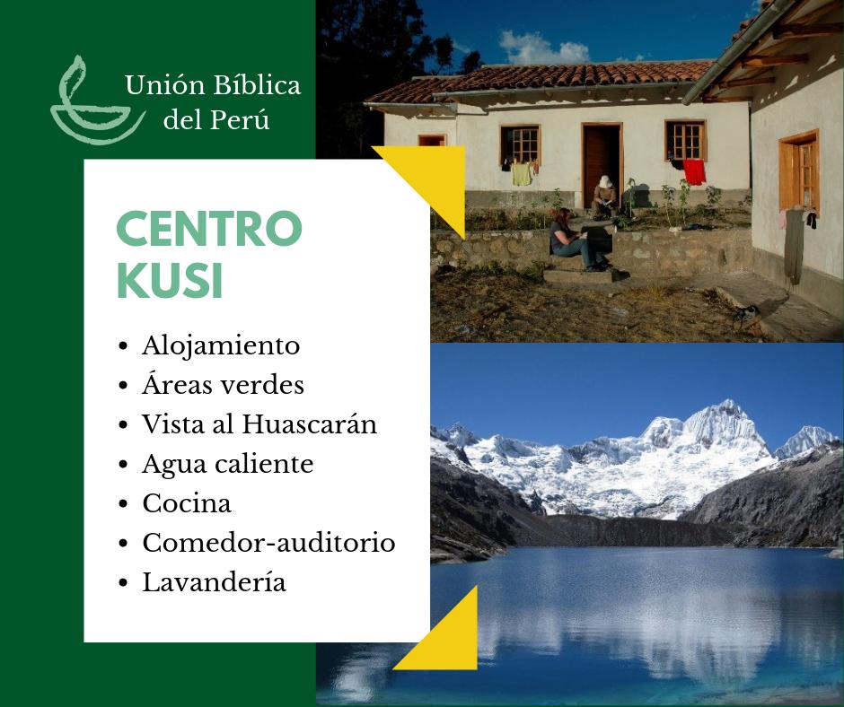 Desde 2002, el Centro Kusi de la Unión Bíblica del Perú es el lugar favorito para vacacionar en la sierra y disfrutar una experiencia de turismo vivencial -