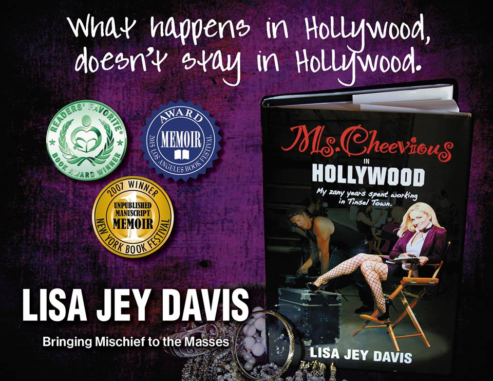 Lisa Jey's memoir, Ms. Cheevious in Hollywood!