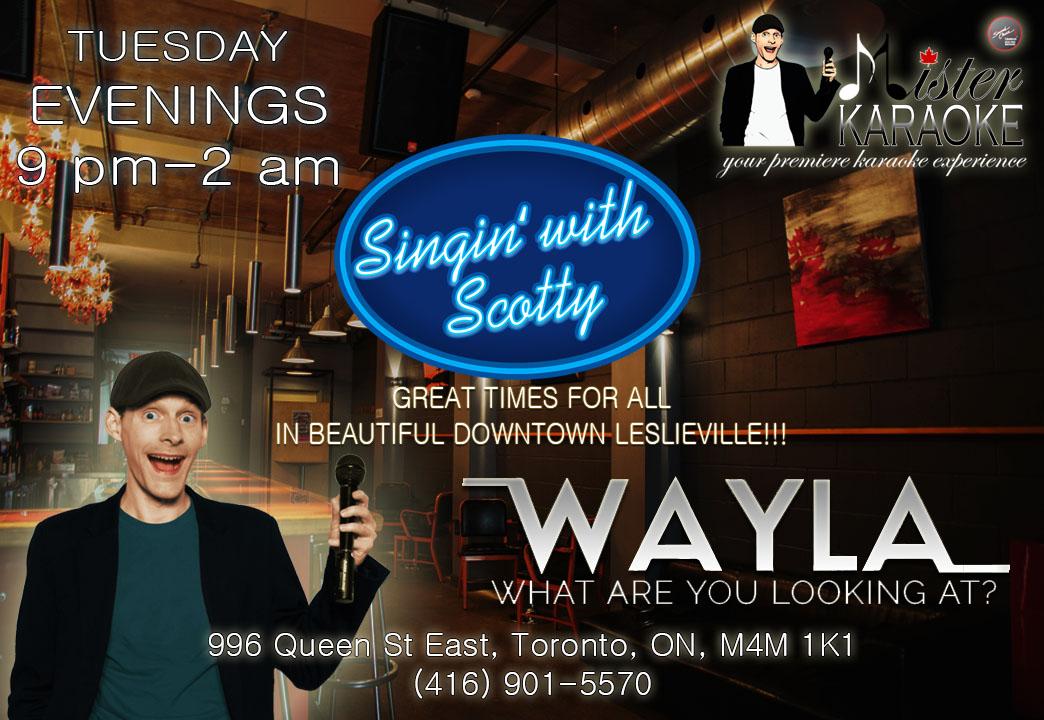 Karaoke - TUESDAYEvery Tuesday 9:00PMwith your host Scotty