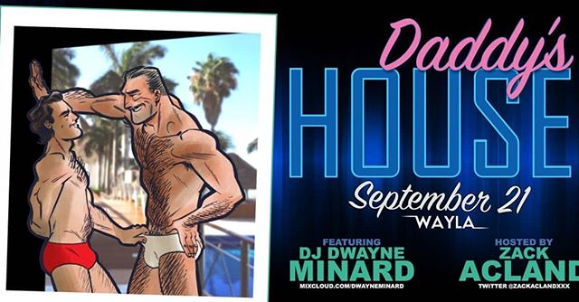 September 21st hosts Zack Acland (Taliesin Wolf) & Dwayne Minard bring the gay back to Wayla Bar with Daddy's House!  Join us for an intimate, fun packed night of funky, disco filtered house music provided by dj Dwayne Minard - Plus everyone's favourite ginger, Aussie, muscle bear, Zack Acland will be on hosting & gogo duties to ensure you have a good time!  Daddy's House in Leslieville is ALWAYS Rockin!