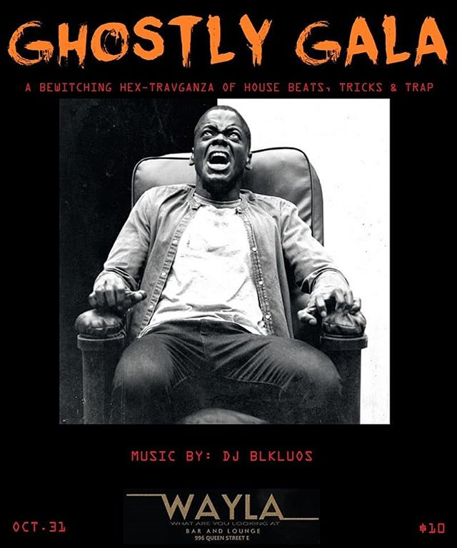 Ghostly Gala  A Bewitching He-Travaganza of House Beats, Tricks & Trap! $10 Entry/ $5 with Costume  Music by: DJ BLKLUOS + Special Guests  Happy Halloween