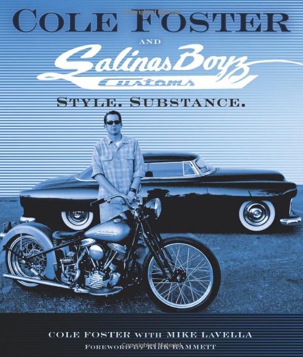 Cole Foster & Salinas Boyz Customs - Style. Substance.